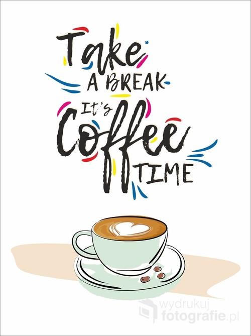 Take a break it's Coffee Time - grafika